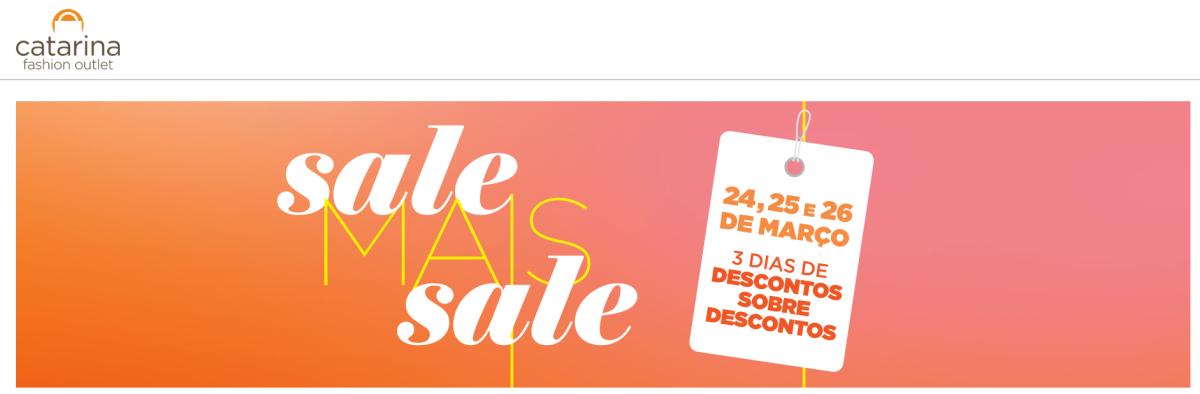 """5191e5862b78d Catarina Fashion Outlet, em São Paulo, realiza nova edição da campanha  """"Sale Mais Sale"""" com descontos adicionais e transporte oficial gratuito"""